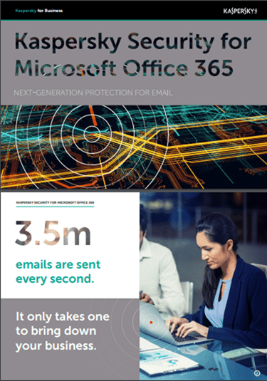 Kaspersky Security for Microsoft Office 365 brochure
