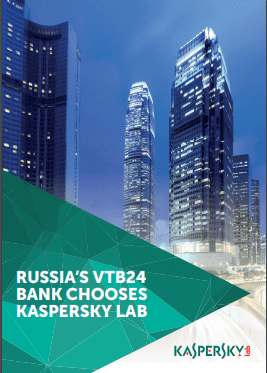 VTB24, ONE OF RUSSIA'S LEADING BANKS, CHOOSES KASPERSKY LAB